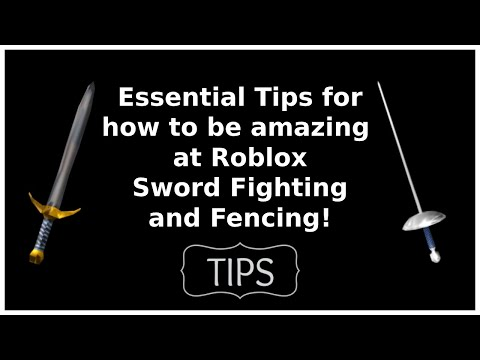 Roblox Sword Fighting/Fencing Essential Tips & Tricks! (Part 1)