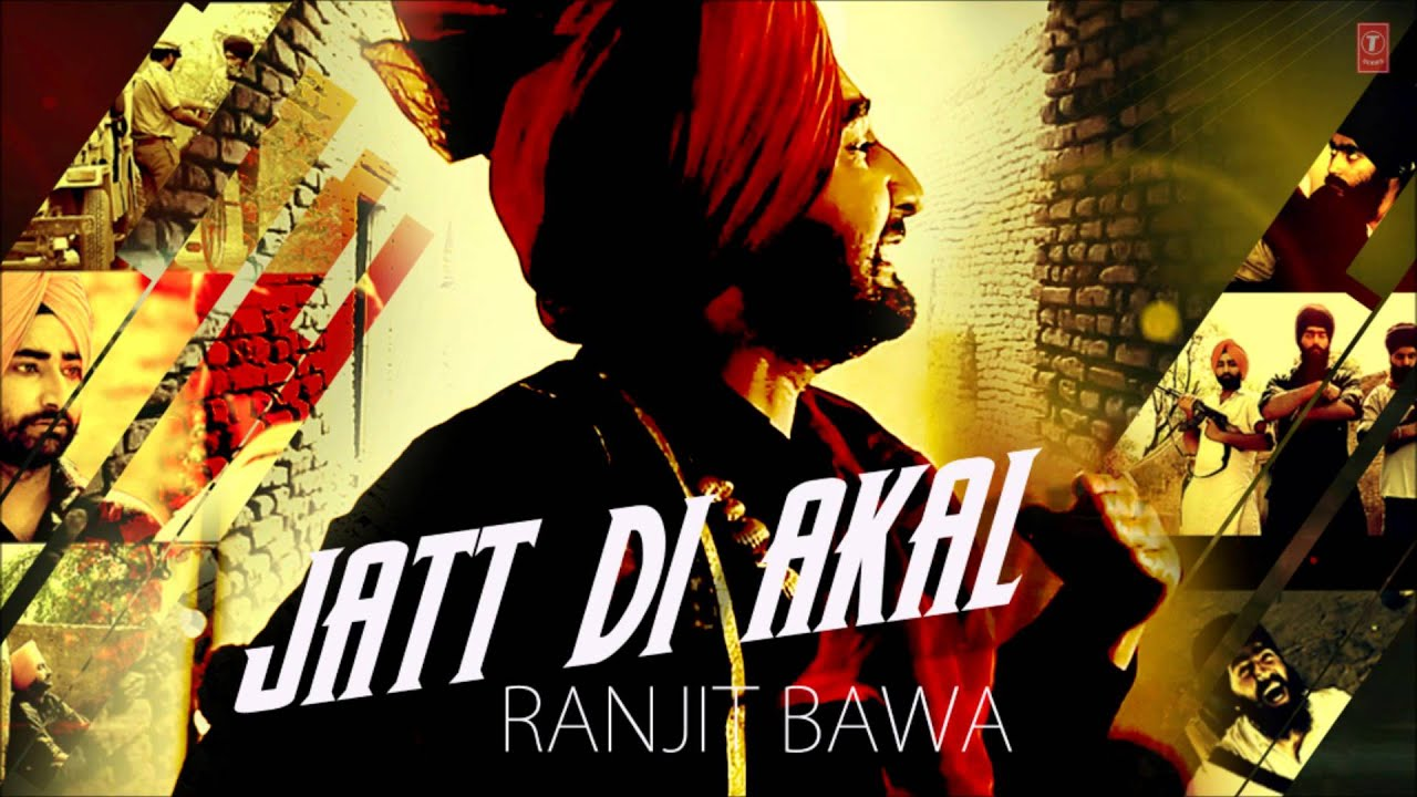 Wallpaper download jat -  Jatt Di Akal Ranjit Bawa Full Song Muzical Doctorz Panj Aab Youtube