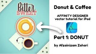 Affinity Designer for iPad vector art Tutorial: Donut & Coffee Part 1