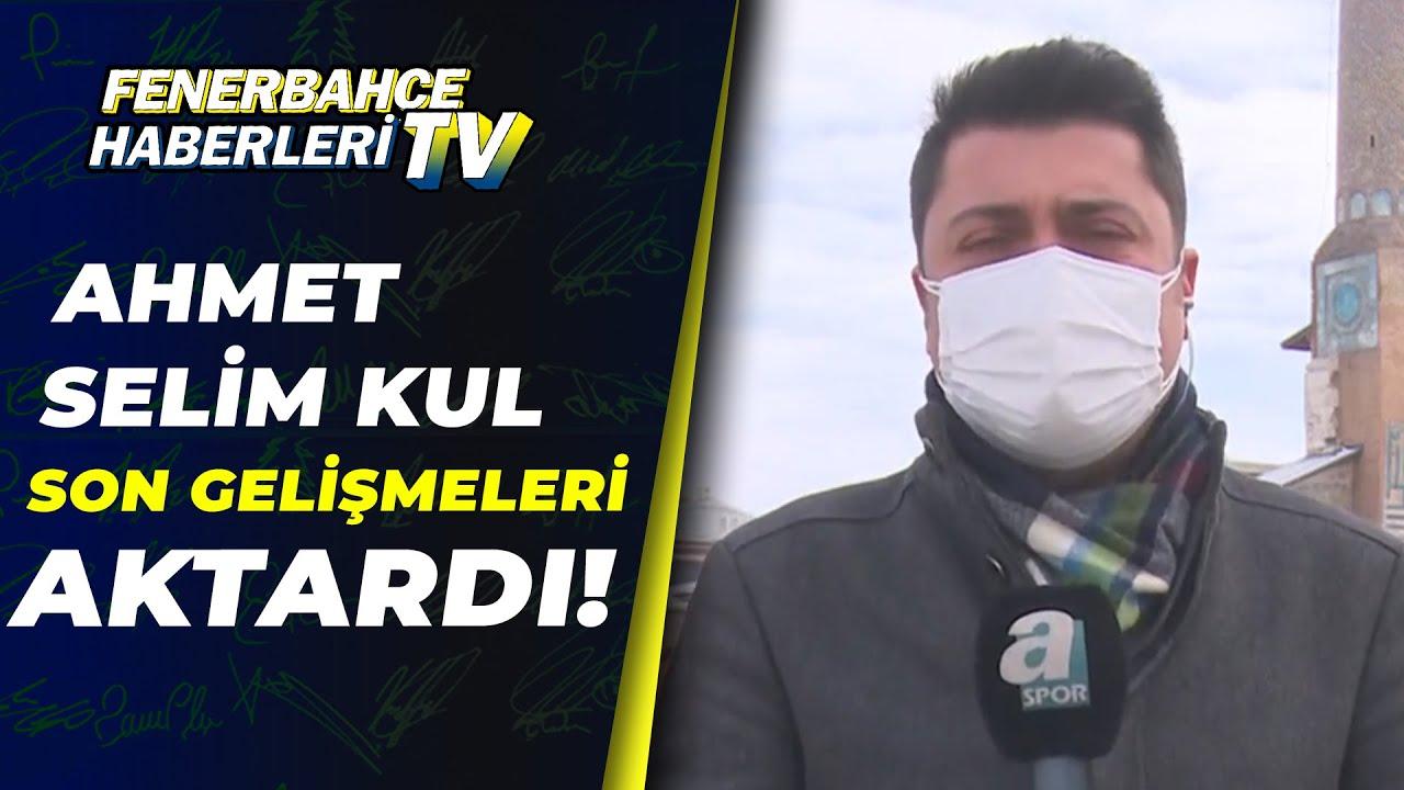 Ahmet Selim Kul Sivasspor-Fenerbahçe Maçı Öncesi Son Gelişmeleri Aktardı!