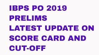 IBPS PO Pre Scorecard 2019 Out | How to Check IBPS PO Prelims Marks