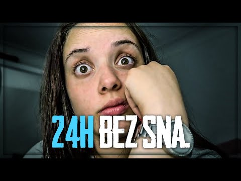 24h bez SPAVANJA