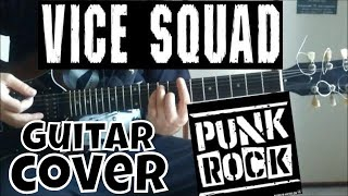 Vice Squad - Stand Strong Stand Proud - Guitar Cover [Punk Rock]
