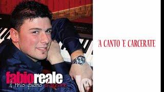 Fabio Reale - 'A canto 'e carcerato