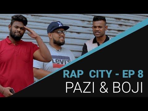 Rap City | රැප් සිටී - PAZI & BOJI