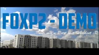 FoxP2 - headset only - demopart xD
