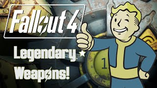 Fallout 4 Easiest Legendary Weapons