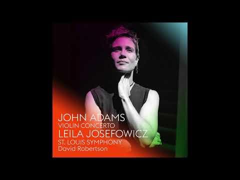 John Adams - Violin Concerto: III. Toccare (Official Audio)