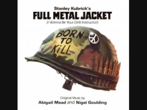 Full Metal Jacket (I Wanna Be Your Drill Instructor)