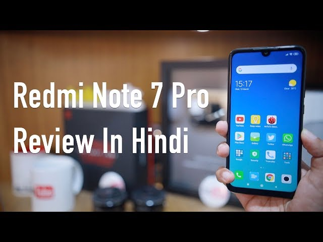 Redmi Note 7 Pro Ka Review Use Karne Ke Baad (In Hindi)