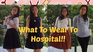 How To Dress for the Hospital as a Med Student! -clinic/workwear lookbook-