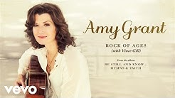 Amy Grant - Rock Of Ages (Audio) ft. Vince Gill