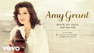 Watch Amy Grant Rock Of Ages video