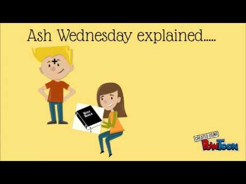 Ash Wednesday explained...