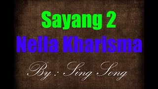 Nella Kharisma - Sayang 2 Karaoke No Vocal