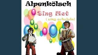 Sing Met (sing schalala) (Kölsch Version)