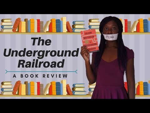 The Underground Railroad || A BOOK REVIEW