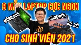 Top 9 laptop Sinh Viên 2021 GIÁ RẺ - MỎNG NHẸ - DÙNG BỀN bạn NHẤT ĐỊNH PHẢI XEM!!!