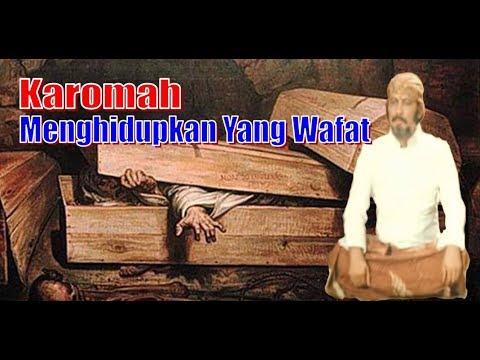 Keajaiban Wali Yang Bisa Menghidupkan Orang Wafat, Merubah Benda & Melipat Jarak