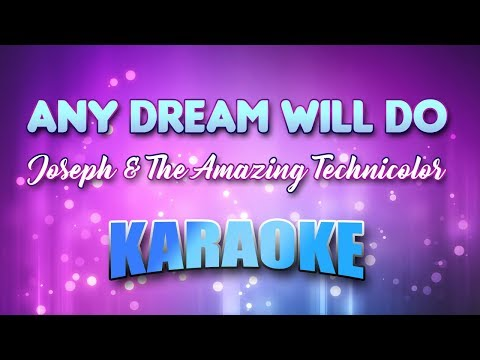 Joseph & The Amazing Technicolor - Any Dream Will Do (Karaoke version with Lyrics)