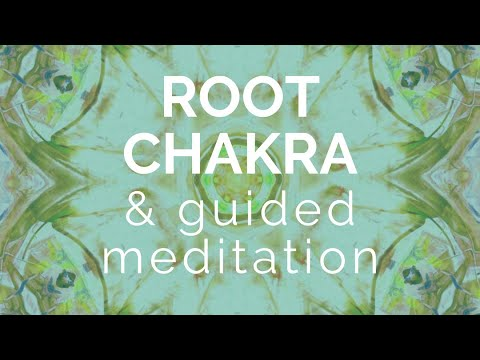 Attract What You Need: Root Chakra and Guided Meditation