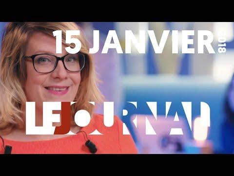 Le Journal - 15 janvier 2018