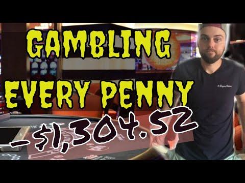 Gambling Every Penny: Sad Casino Loss (Gambling Vlog #27)