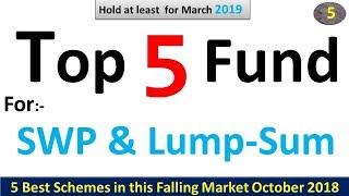 top 5 Schemes for Lumpsum Investment | best schemes for 2019 | Best & top 5 Schemes for SWP