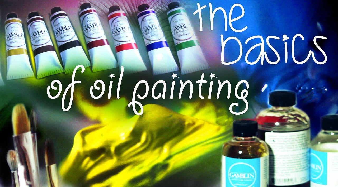 The basics of oil painting doovi for How to start an oil painting for beginners