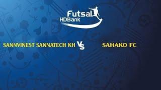 TRỰC TIẾP   SANVINEST SANATECH KH - SAHAKO FC   VCK GIẢI VĐQG FUTSAL HD BANK 2019