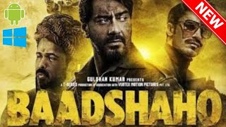 How to download BAADSHAHO movie