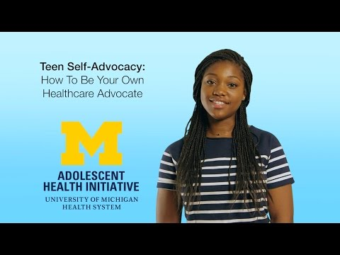 Teen Self-Advocacy: How to be your own healthcare advocate