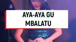 "Lagu Nias ""Aya ayagu mbalatu"" Dj Aveto"