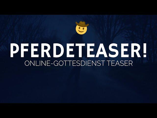 Pferdeteaser! | ELIM KIRCHE GEESTHACHT | HD