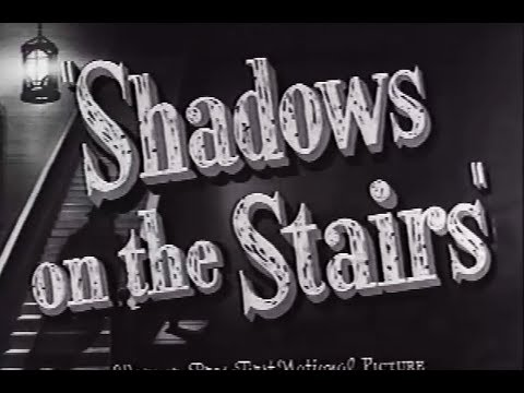 Mystery Drama Movie - Shadows On The Stairs
