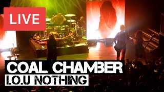 Coal Chamber - I.O.U Nothing Live in [HD] @ KOKO London - 2015