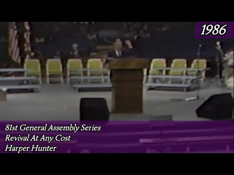 Revival At Any Price by Bishop Harper Hunter 81st General Assembly 1986.