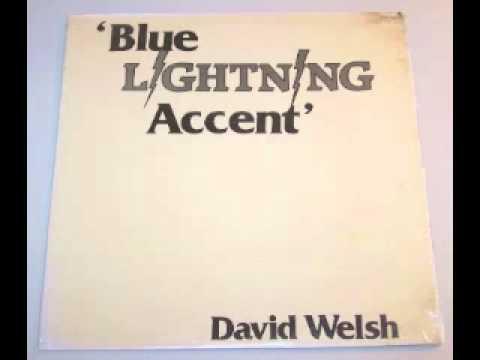 "David Welsh ""Blue Lightning Accent"""