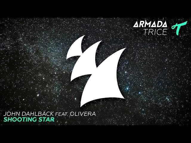 John Dahlback feat. Olivera - Shooting Star (Radio Edit)