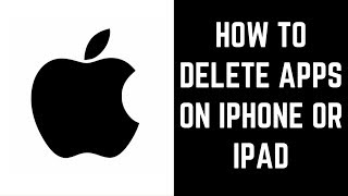 How to Delete Apps on iPhone or iPad