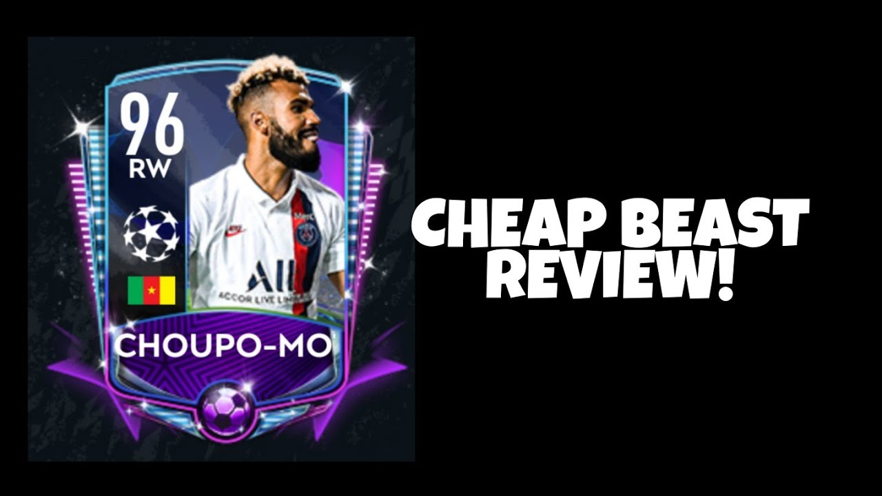 CHEAP BEAST REVIEW!!! - CHOUPO-MOTING 96 OVR UCL - FIFA Mobile 20 - YouTube