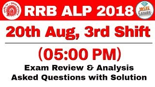RRB ALP (20 Aug 2018, Shift III) Exam Analysis & Asked Questions