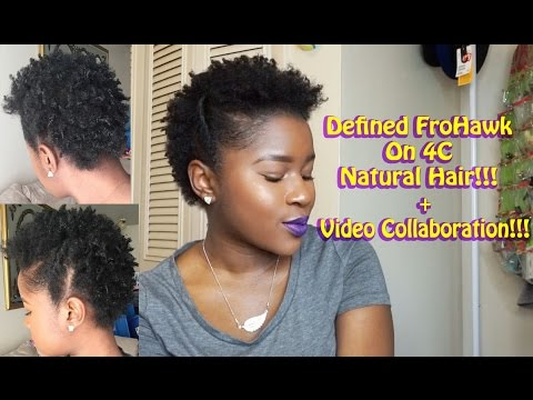 Defined Frohawk On Short 4c Natural Hair Video Collaboration Mona B
