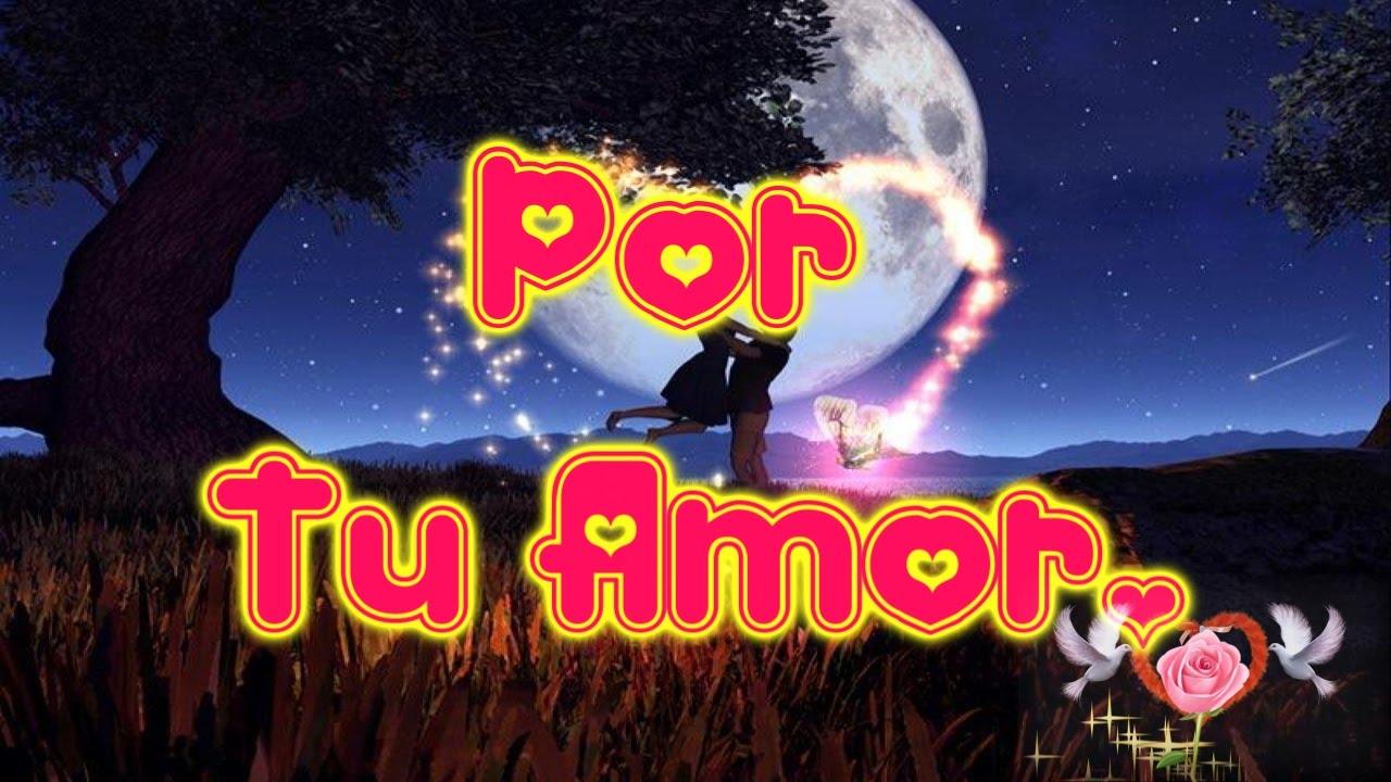 Por Tu Amor Mensajes De Buenos Dias Romanticos Mensajes Para
