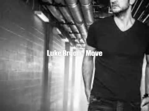 Luke Bryan - Move (Lyrics)