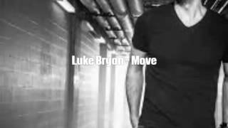 Luke Bryan - Move (Lyrics)
