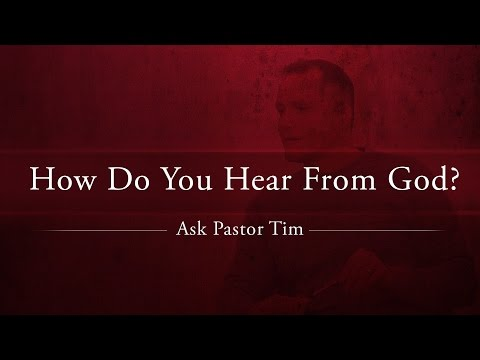 How Do You Hear From God? - Ask Pastor Tim