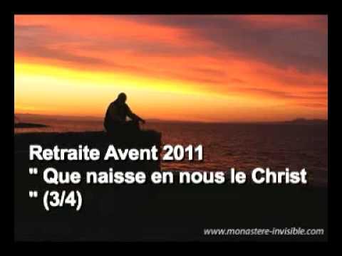 Retraite en ligne Avent 2011 (3/4)