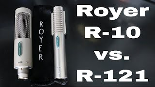 Royer R-10 vs R-121 Quick Comparison Demo Video by Shawn Tubbs