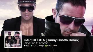 Caperucita - Papa Joe feat. Foncho ( Danny Costta Remix ) - (Audio)